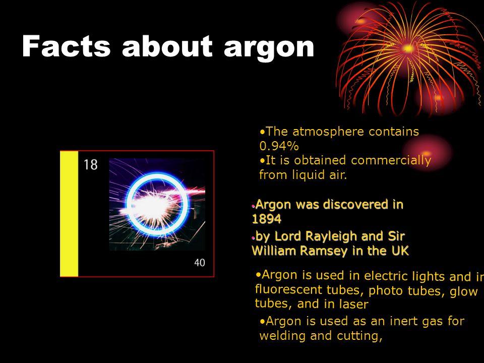 Argon JOSEPH HOOKER. the properties and uses Argon has a freezing ...