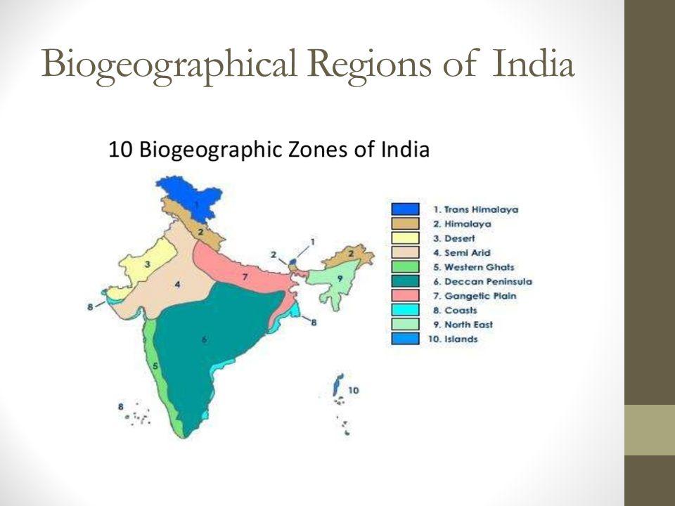 Biogeographical Regions of India