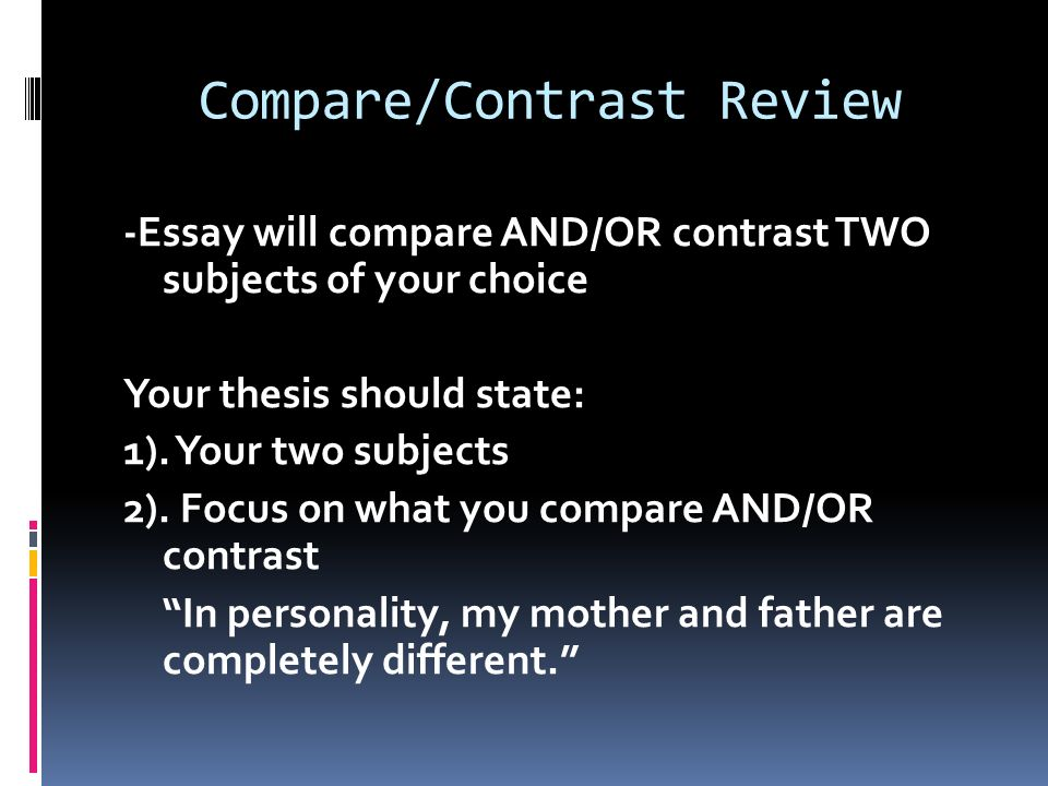 compare examine the similarities contrast examine the  8 thesis
