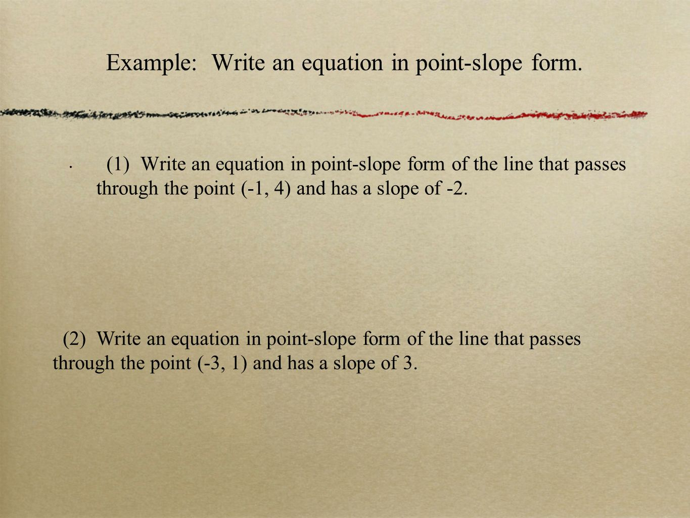 53 write linear equations in point slope form big idea verify example write an equation in point slope form falaconquin