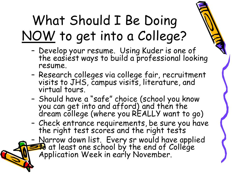 how to get into the college of your choice