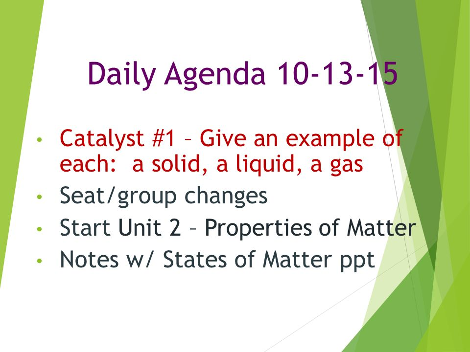 Daily Agenda Catalyst 1 Give An Example Of Each A Solid A