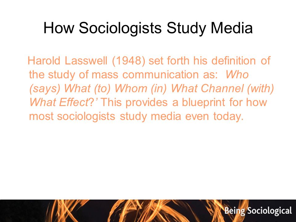 Being sociological chapter 20 communicating the word media often 9 how sociologists study media malvernweather Gallery