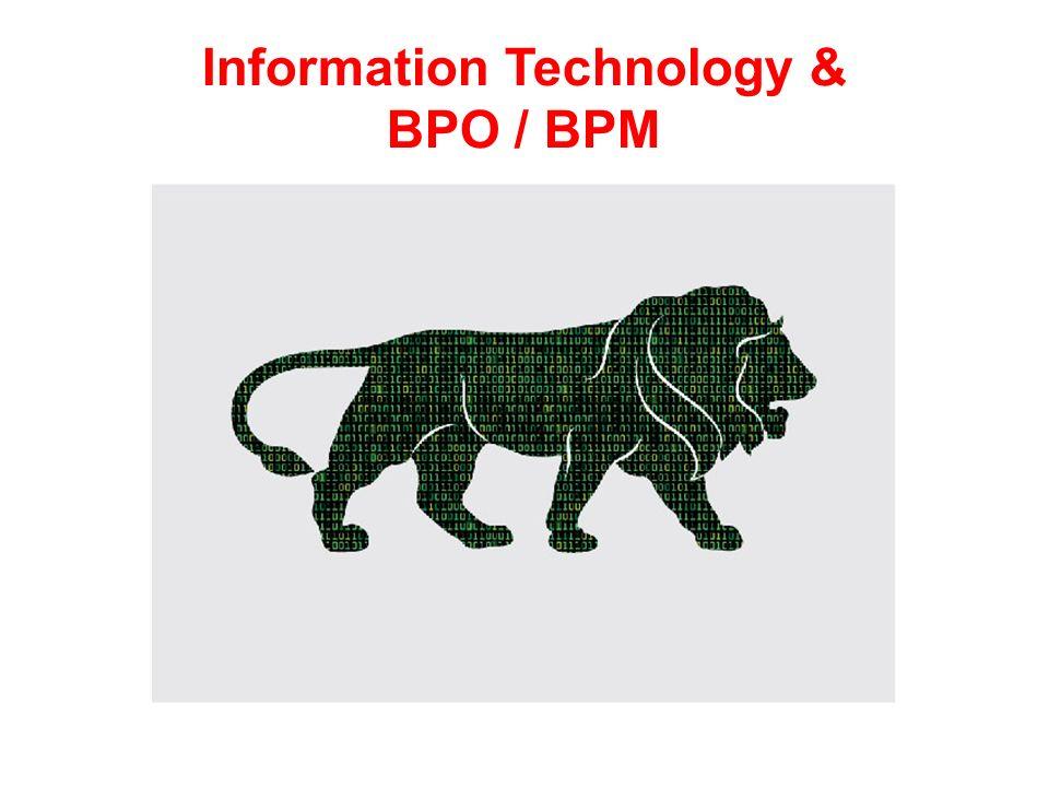Information Technology & BPO / BPM