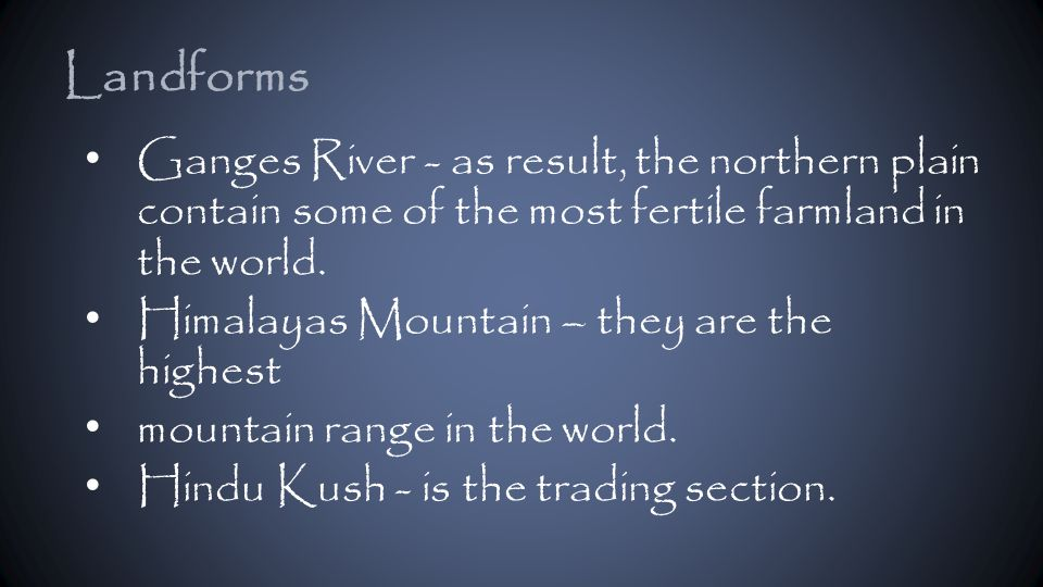 Ganges River - as result, the northern plain contain some of the most fertile farmland in the world.