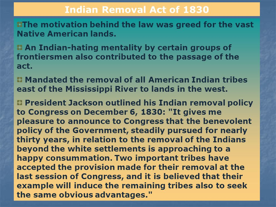 indian removal act 3 essay Explain what the indian removal act stipulated what tribes were affected by this legislation describe the trail of tears president andrew jackson called.