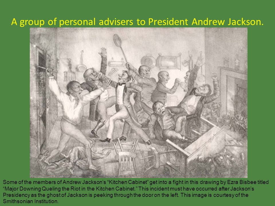 a group of personal advisers to president andrew jackson  9 kitchen cabinet     leq  what was the name given to handing out political jobs to      rh   slideplayer com