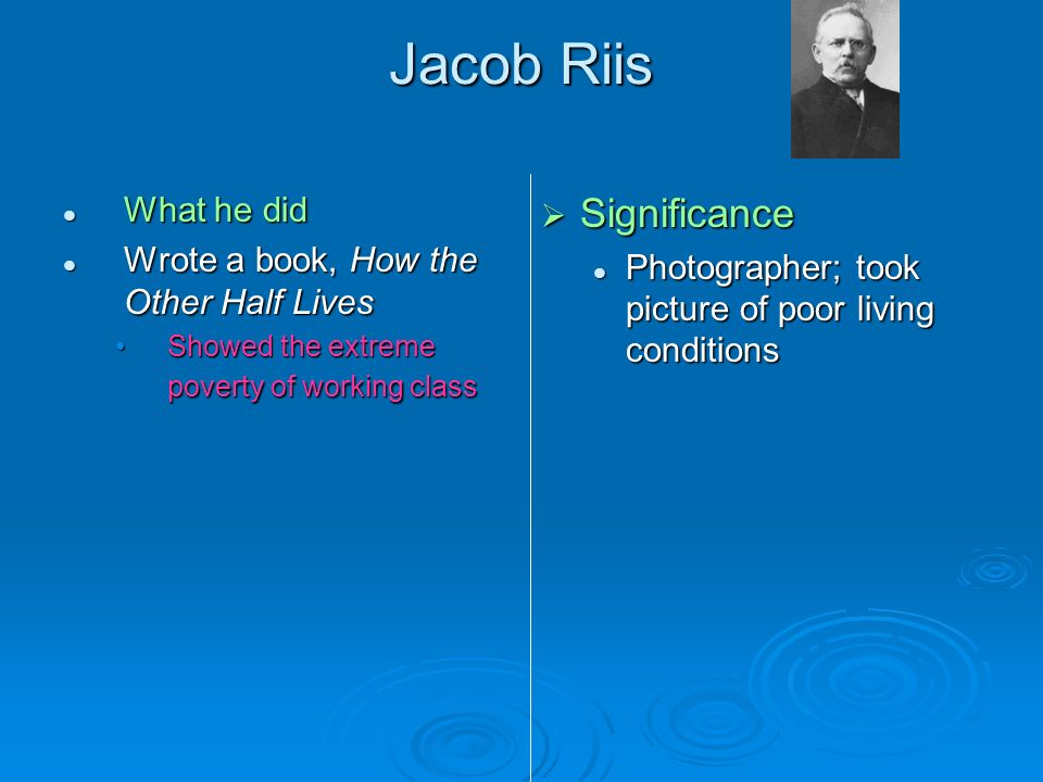What impact on the u.s did jacob riis have?