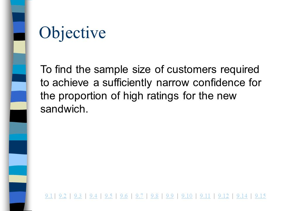 Example 9.13 Sample Size Selection for Estimating the Proportion ...