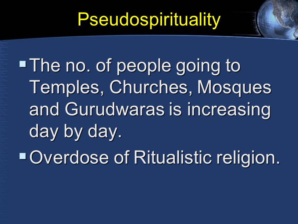 Pseudospirituality  The no.