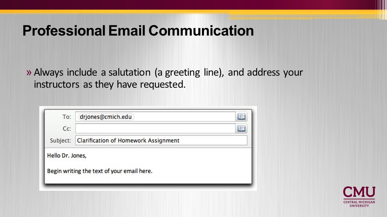 Teaching and learning toolkit professional communication writing professional email communication always include a salutation a greeting line and address your instructors as kristyandbryce Choice Image