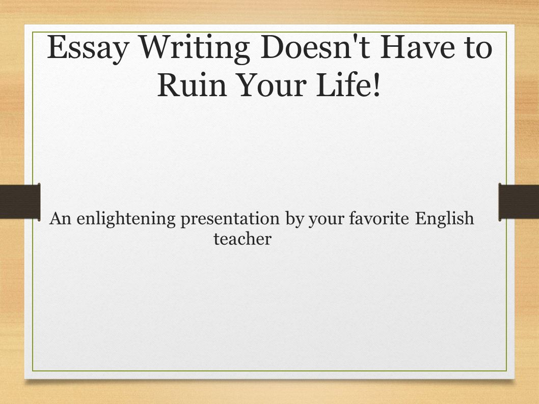 Essay On Your Life