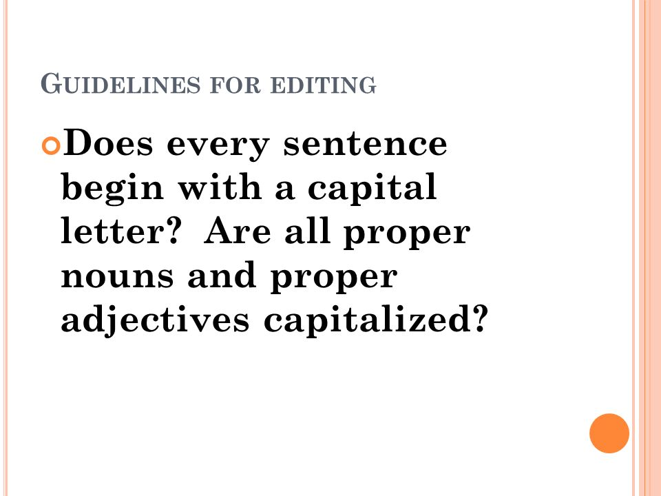 Worksheet Correct Writing Process Of The Letters E s tep 5 e diting the next stage in writing process is called g uidelines for editing does every sentence begin with a capital letter