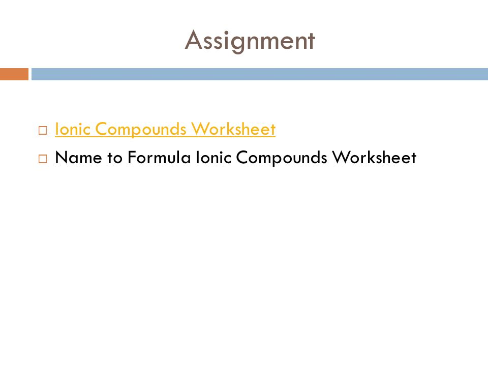 CHEMISTRY Ionic Bonds and Compounds Section 7 Definitions – Ionic Compound Worksheet 1