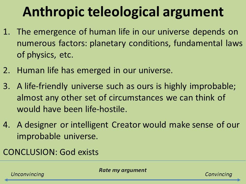 the telelogical argument Design arguments are empirical arguments for the existence of design arguments are also known as teleological the argument from biological information.