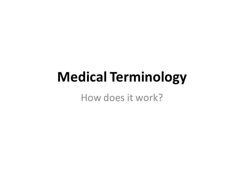 1 Medical Terminology ...