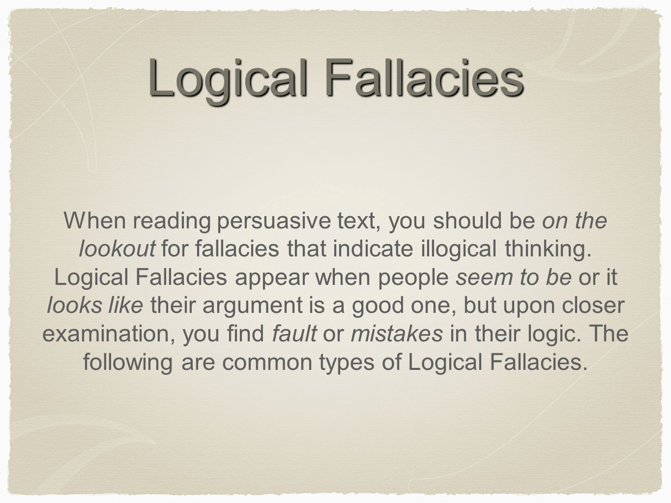 material fallacies 113 persuasive reasoning and fallacies you could first show that the program was actually successful using various types of supporting material such as.