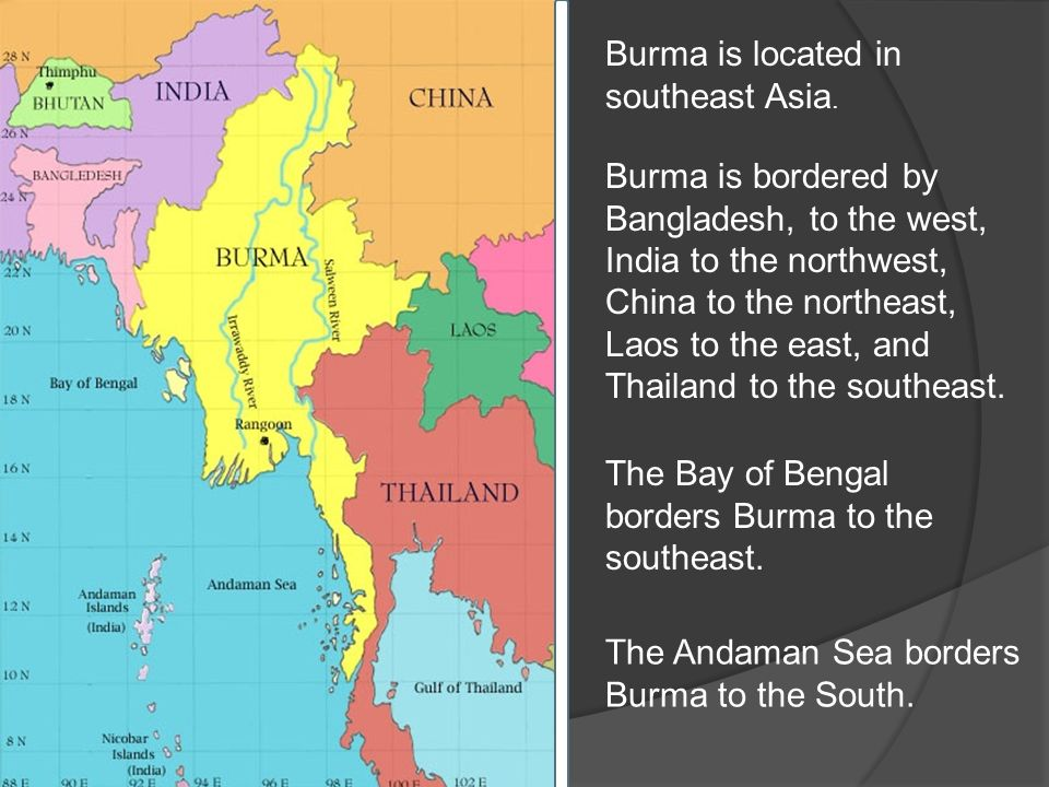 Burma Is Located In Southeast Asia Burma Is Bordered By - Where is bangladesh located