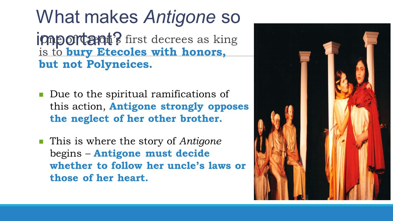 "the theme of pride in the tragic play antigone by sophocles The themes of antigone pride and its effects are a central part of antigone's plot and theme pride  in the play ""antigone"", sophocles does a great job."