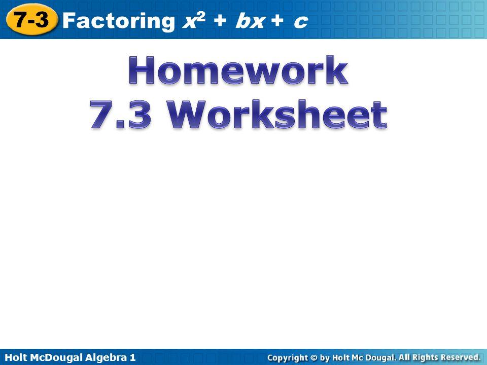 Holt McDougal Algebra Factoring x 2 bx c Factor quadratic – Factoring Ax2 Bx C Worksheet Answers