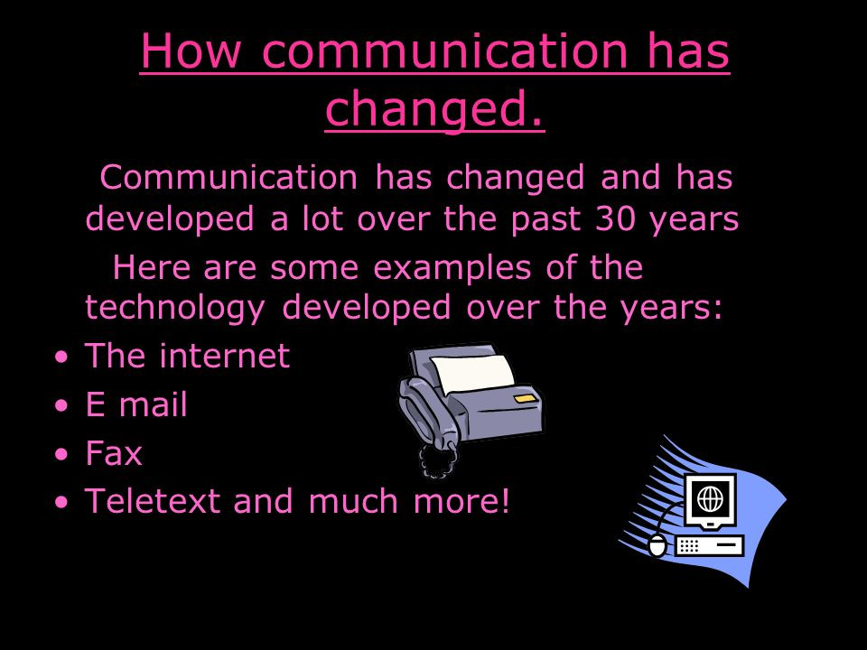 "how has communication changed over the last 20 years This is ""changes in media over the last century"" life has changed dramatically over the becoming the author of a printed book may take many years of."