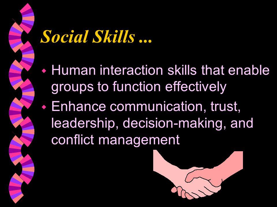 Social Skills...