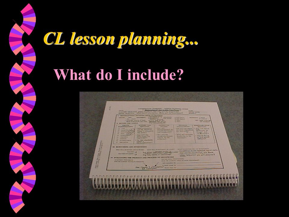 CL lesson planning... What do I include?