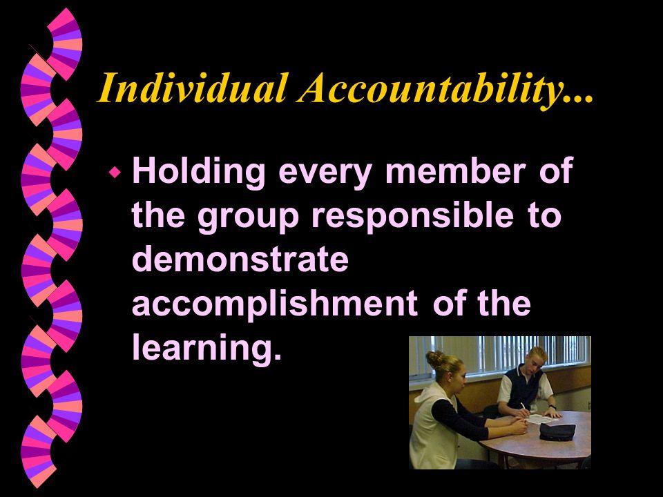 Individual Accountability...