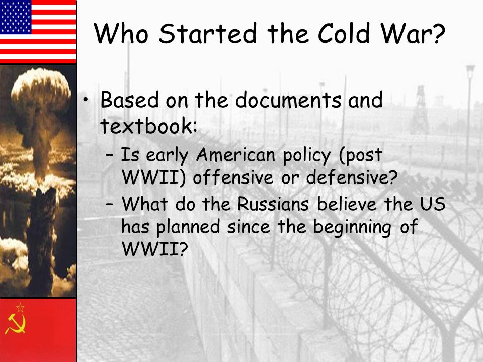 What started the Cold War?