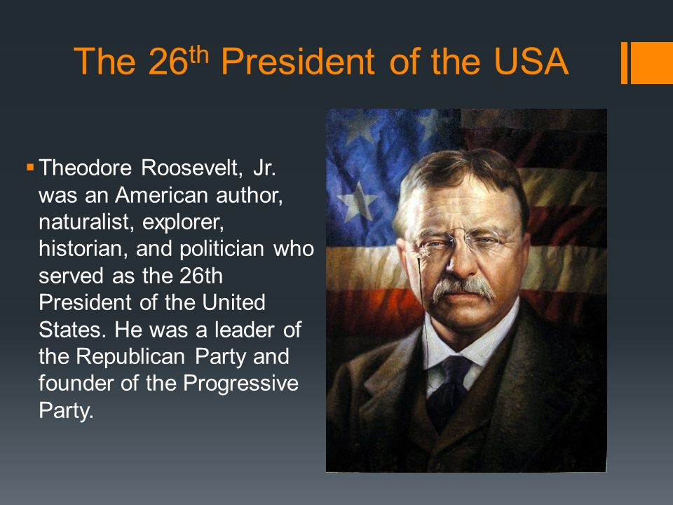 a study of the life and presidency of theodore roosevelt National first ladies' library's biography for edith roosevelt edith roosevelt's earliest life was of theodore roosevelt, until he became president.