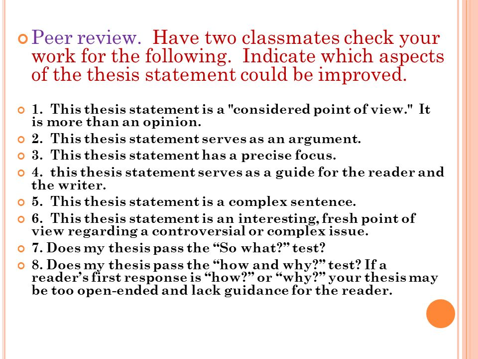 peer review thesis statement This handout will explain what literature reviews are and offer insights a traditional thesis statement your review includes only peer-reviewed.