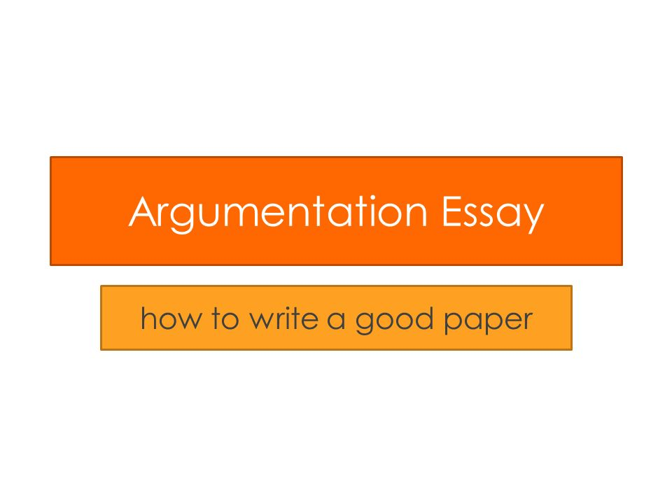 Write my argumentation paper
