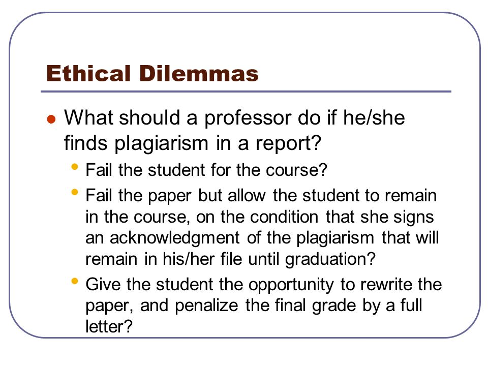 ethics dilemma