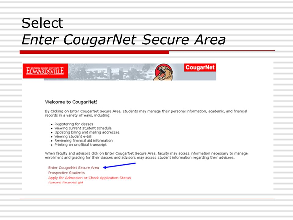 Web Registration. Access CougarNet from or directly at - ppt download