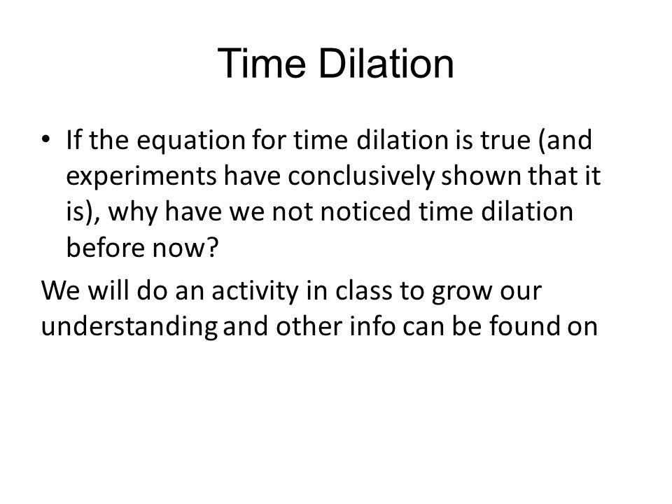Consequences of Relativism SPH4U. Wind Back the Clock Two ...