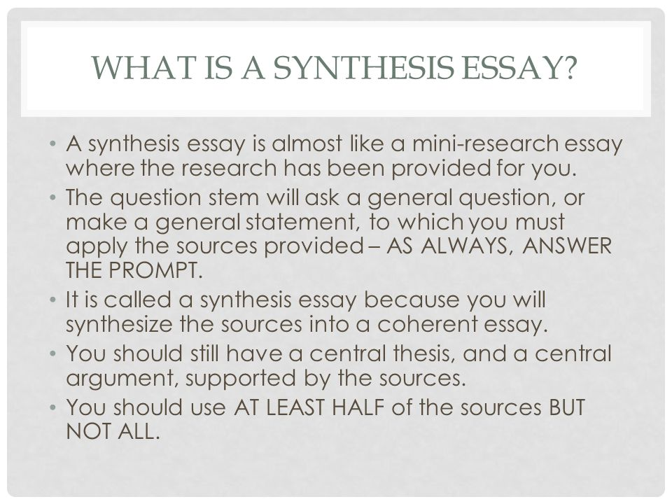 Research Methodology Essay Elements Of A Synthesis Essay First Of All Good Writing Is Good What Is A  Synthesis How To Start A Community Service Essay also Hamlet Character Essay Synthesis Essay Prompt Essay Of Science How To Write An Essay A  Titles For A Compare And Contrast Essay