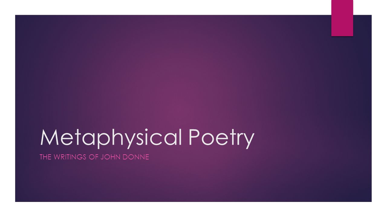 john donne as a metaphysical poet essays essay topics metaphysical poetry the writings of john donne what is
