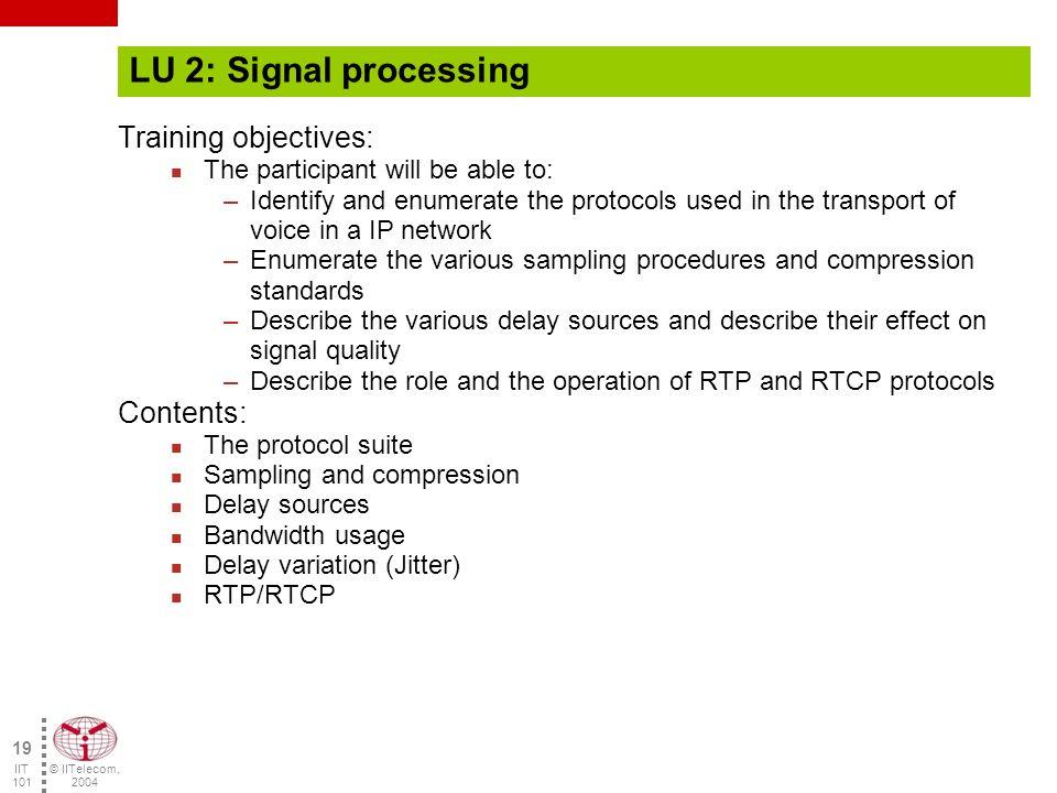 © IITelecom, 2004 18 IIT 101 Questions