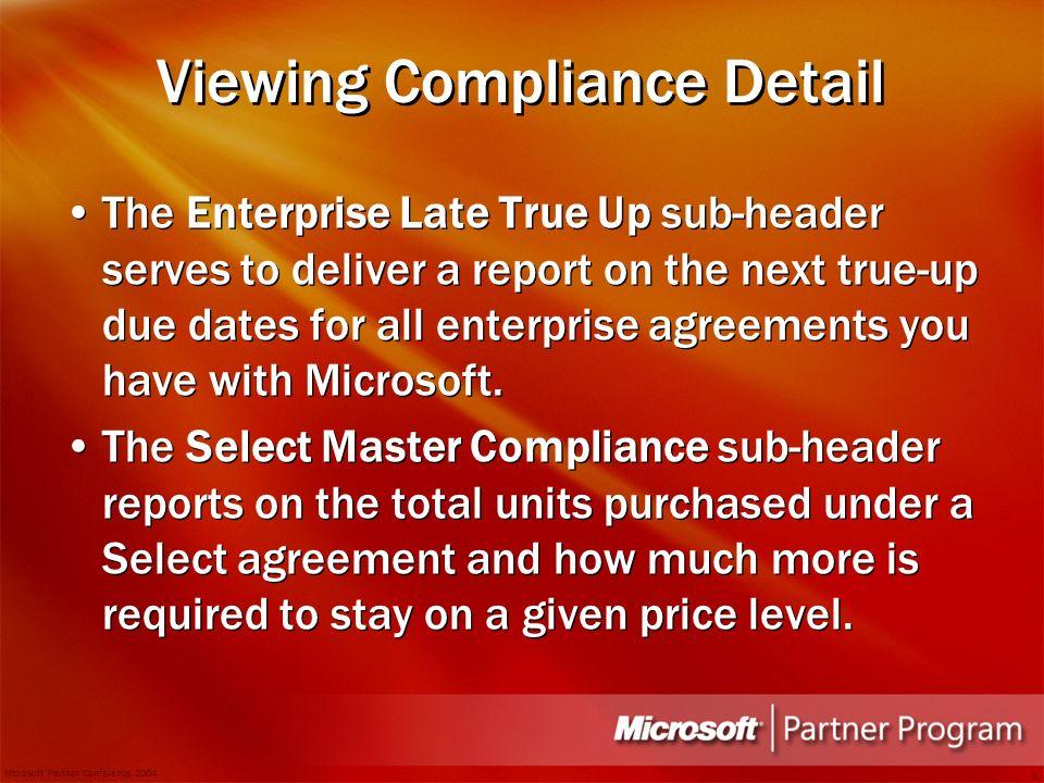 Microsoft partner conference explore agenda introduction microsoft partner conference 2004 4 viewing compliance detail the enterprise late true up sub header platinumwayz