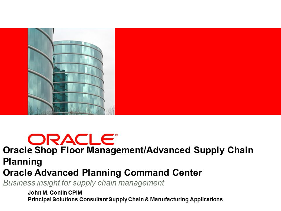 Oracle shop floor managementadvanced supply chain planning oracle oracle shop floor managementadvanced supply chain planning oracle advanced planning command center business insight for supply chain management john m publicscrutiny Images