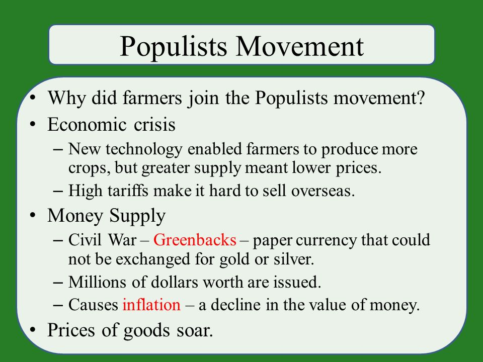 Populists Movement Why did farmers join the Populists movement.