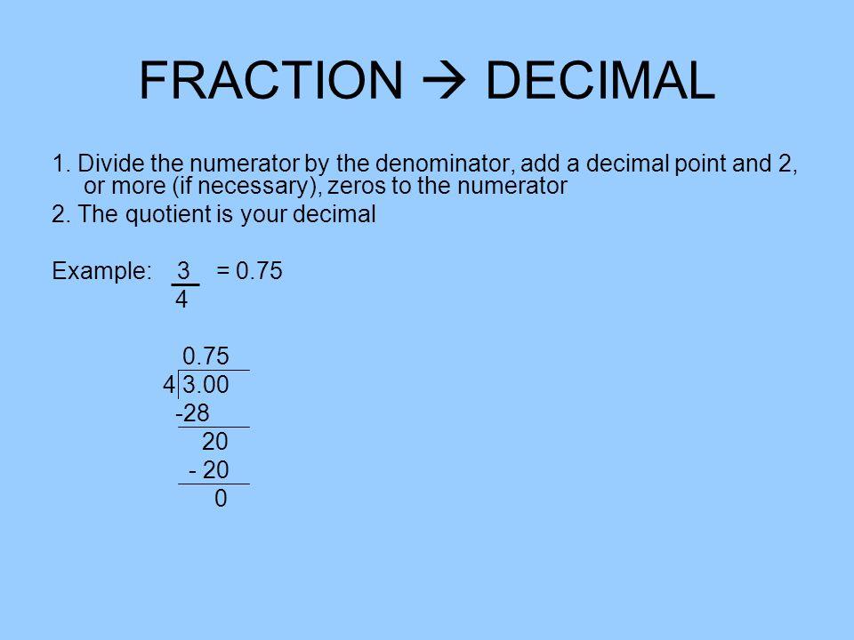 PERCENTS – DECIMALS - FRACTIONS. PERCENT  DECIMAL 1. Write a ...