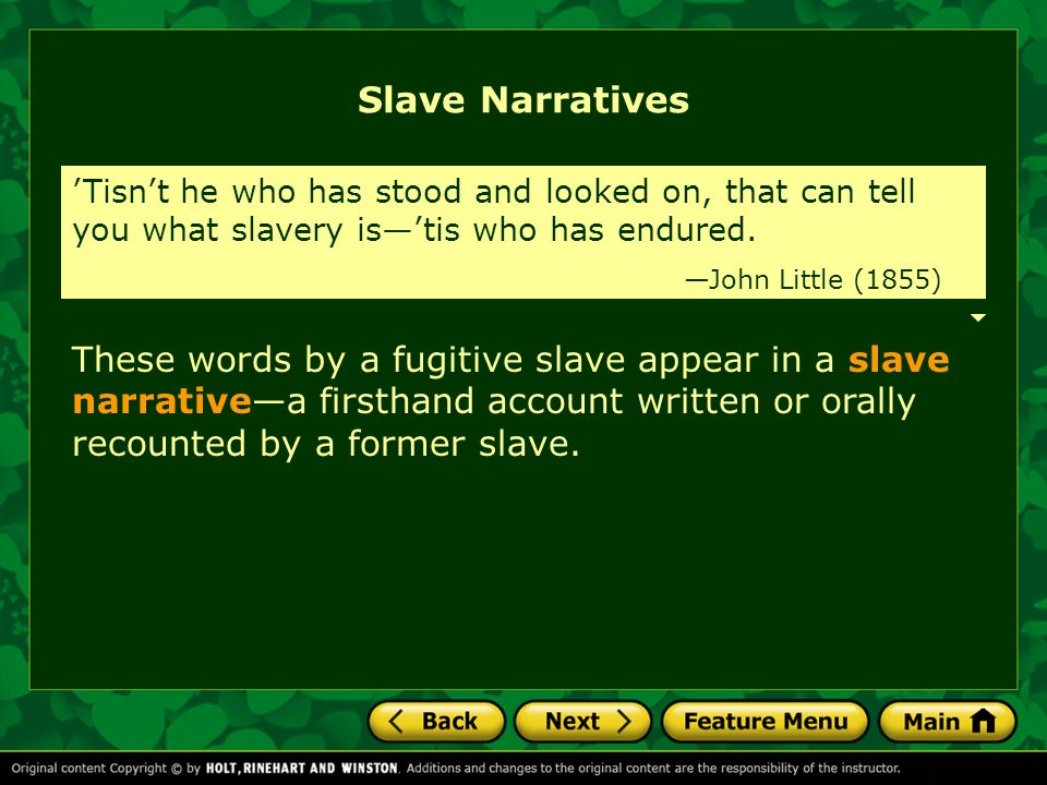 chapter   slave narratives chapter   the rise of realism chapter    these words by a fugitive slave appear in a slave narrative—a firsthand account written