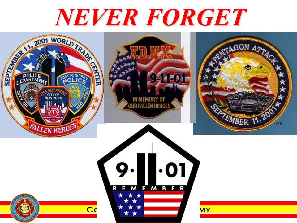 Connecticut Fire Academy NEVER FORGET