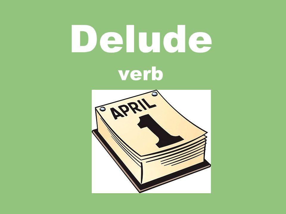 10 Delude Verb