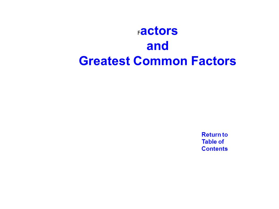 Term Polynomials Factoring Trinomials 2 F Actors And Greatestmon  Factors Return To Table Of Contents