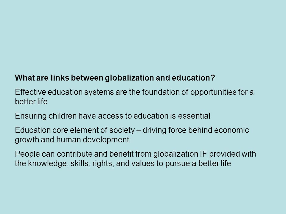 What are links between globalization and education.