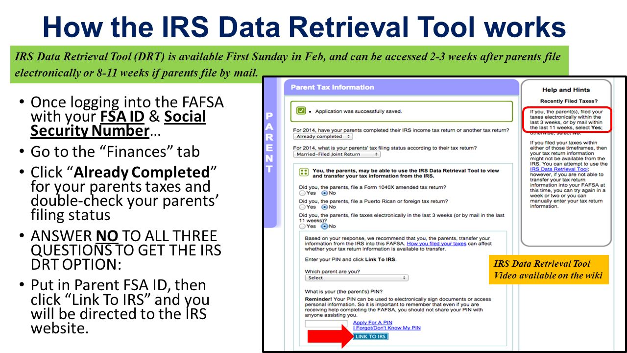 Irs data retrieval tool drt is used for several reasons its the 3 irs falaconquin