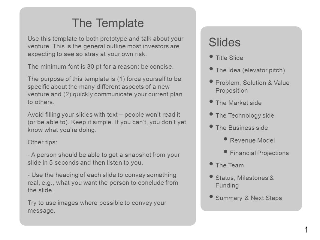 1 The Template Use this template to both prototype and talk about ...