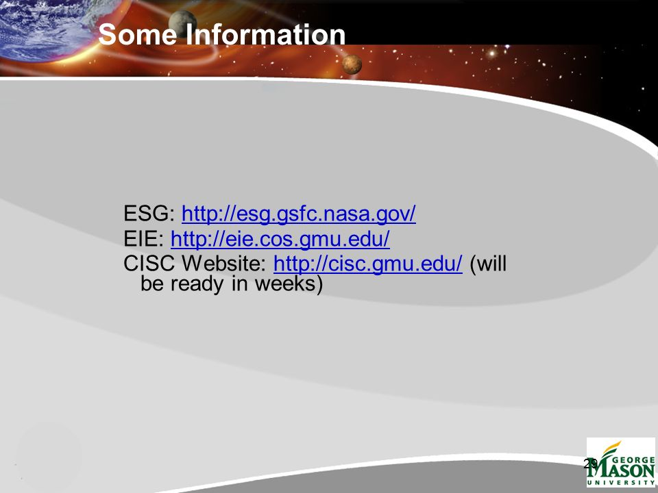 29 Some Information ESG:   EIE:   CISC Website:   (will be ready in weeks)